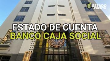 Estado de Cuenta Banco Caja Social