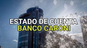 Estado de Cuenta Banco Caroni