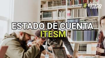 Estado de Cuenta Itesm