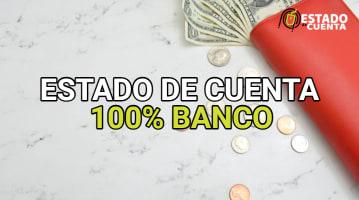 Estado de cuenta 100% banco