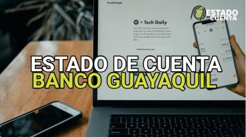 Estado de cuenta Banco Guayaquil