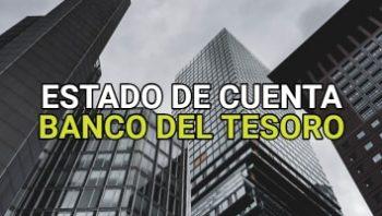 Estado de cuenta Banco del Tesoro