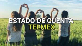 Estado de cuenta Telmex
