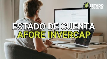 Estado de cuenta Afore Invercap